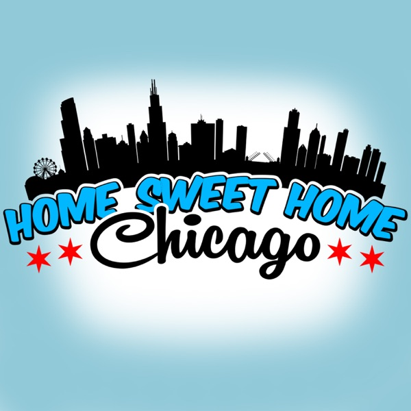 Home Sweet Home Chicago