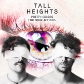 Tall Heights - House on Fire