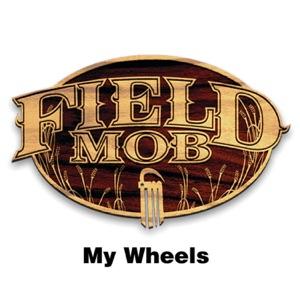 My Wheels - Single