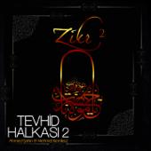 Zikr / Tevhid Halkası, Vol. 2
