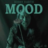 Bobby Earth - Mood