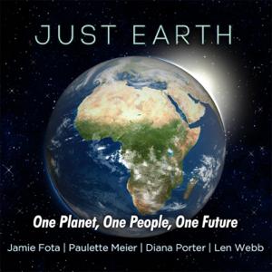Just Earth - Sing for the Climate feat. Paulette Meier, Diana Porter & Len Webb