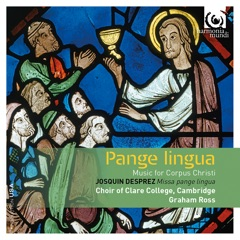 Pange Lingua: Music for Corpus Christi (Bonus Track Version)