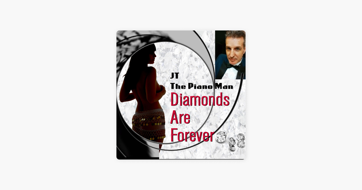 Diamonds Are Forever (feat  Juliana) - Single by JT The Piano Man