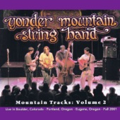 Yonder Mountain String Band - Two Hits and the Joint Turned Brown