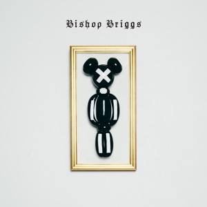 Bishop Briggs - EP Mp3 Download
