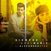 Siempre Tú (feat. Alexandra Stan) [English Version] - Single