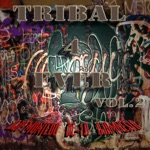 Tribal 4 Ever, Vol. 2 - EP