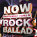 Various Artists - Now That's What I Call a Rock Ballad