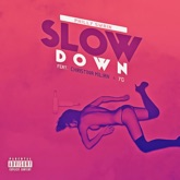 Slow Down (feat. YG & Christina Milian) - Single