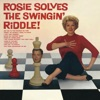 Rosie Solves the Swinging Riddle Remastered