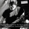 Live at Rockpalast (feat. The Destroyers) [1980], George Thorogood