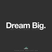 Dream Big (Motivational Speech) - Fearless Motivation