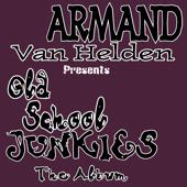 Old Skool Junkies (feat. Old Skool Junkies) [The Album]