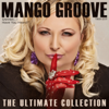 Mango Groove - The Ultimate Collection artwork