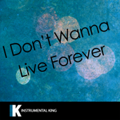 I Don't Wanna Live Forever (Fifty Shades Darker) [In the Style of ZAYN & Taylor Swift] [Karaoke Version]