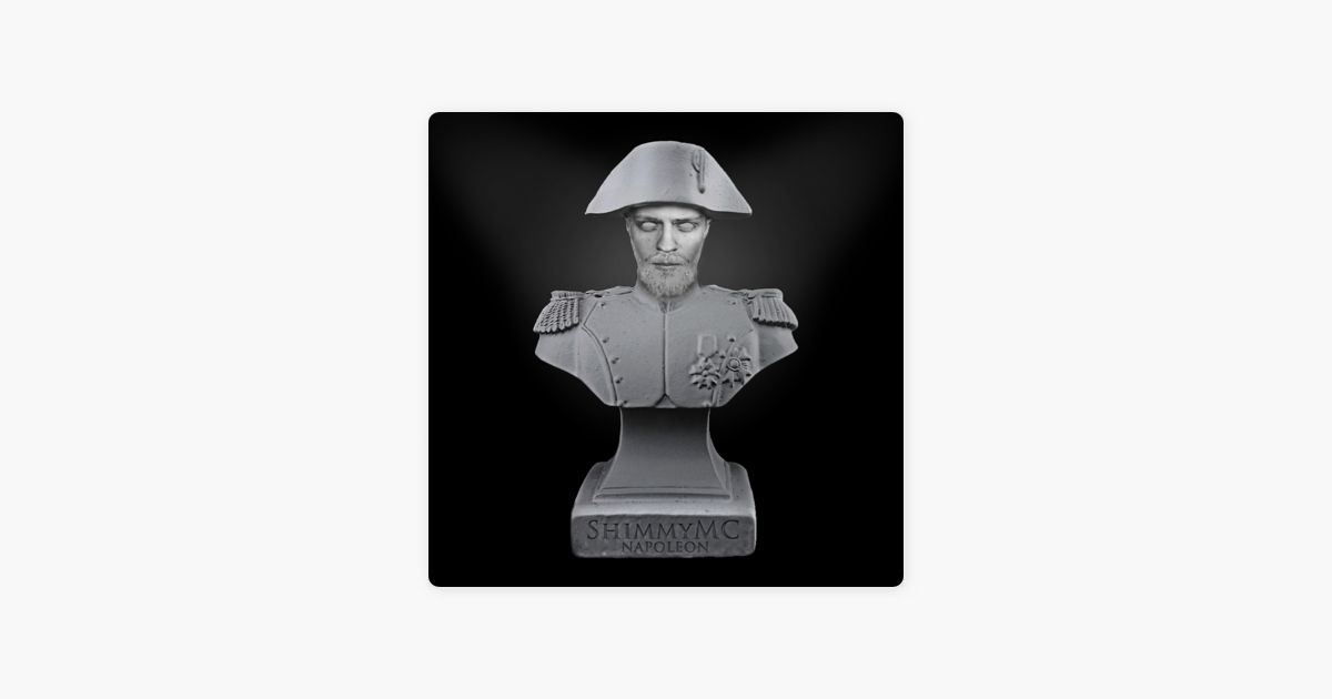 Napoleon By Shimmymc On Apple Music