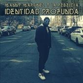 Manny Martinez y la Rebeldía - Rebeldía