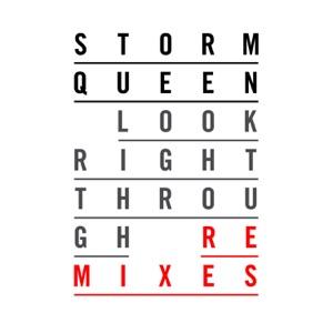 Look Right Through (Remixes) - Single
