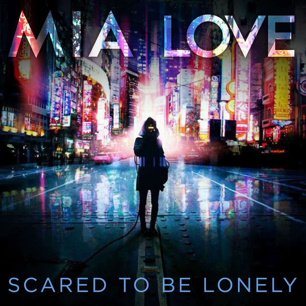 Scared To Be Lonely - Single Mia Love CD cover