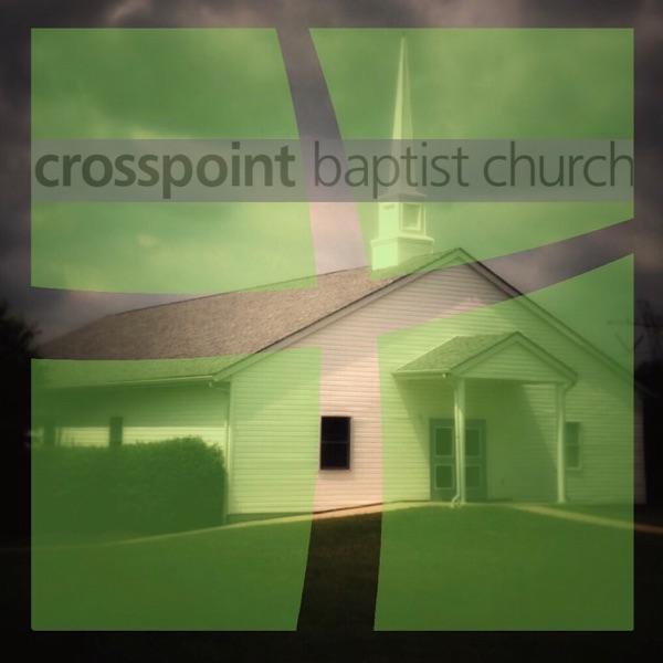 Crosspoint Baptist Church Podcast