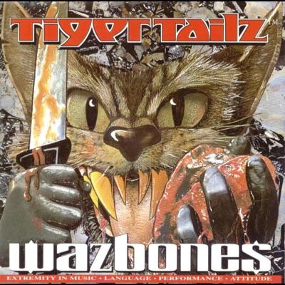 Wazbonez U.S '92 - Tigertailz