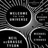 Welcome to the Universe: An Astrophysical Tour (Unabridged) AudioBook Download