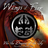 Wings of Fire: We the Dragons of the Sky
