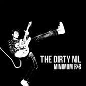 The Dirty Nil - New Flesh