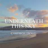 Underneath This Sky - Cameron Ernst