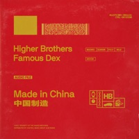 Made in China (feat. Famous Dex) - Single Mp3 Download