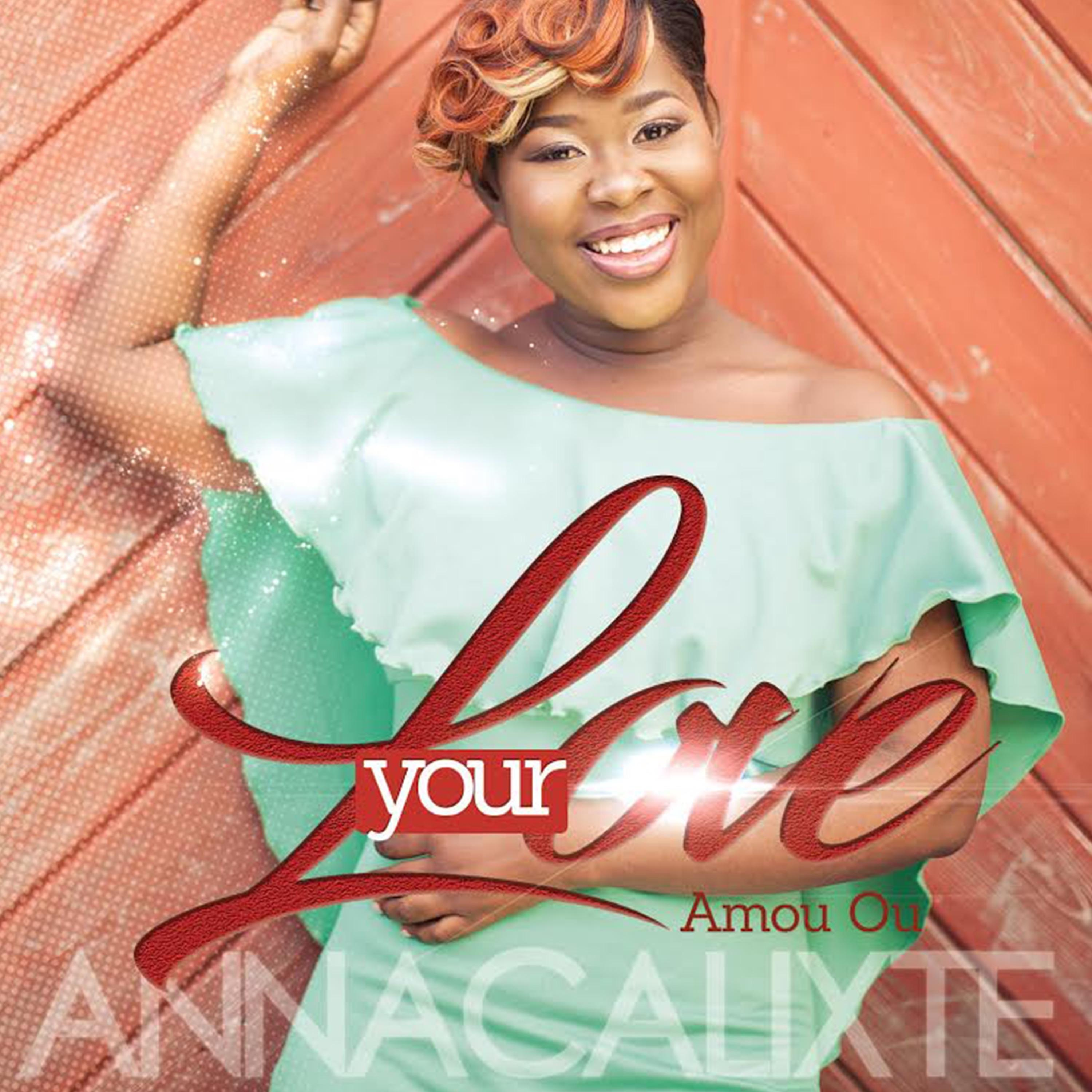 Your Love (Creole Version) - Single