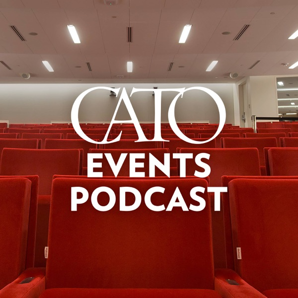 Cato Event Podcast