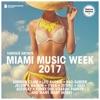 Miami Music Week 2017 (Deluxe Version)