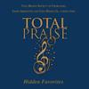Total Praise: Hidden Favorites - Uzee Brown Jr., Uzee Brown Society of Choraliers & James Abbington