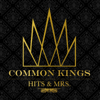 Before You Go - Common Kings