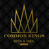 Before You Go-Common Kings