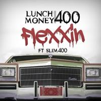 Flexxin (feat. Slim 400) - Single Mp3 Download