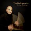No Vale la Pena - Tito Rodriguez, Jr.