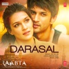 Darasal From Raabta Single