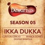 Ikka Dukka (The Dewarists, Season 5) thumbnail