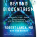 Robert Lanza & Bob Berman - Beyond Biocentrism: Rethinking Time, Space, Consciousness, and the Illusion of Death (Unabridged)