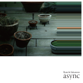 Download async - 坂本龍一 on iTunes (Electronic)