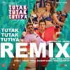 Tutak Tutak Tutiya Remix Single