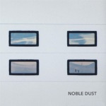 Noble Dust - The Stillness