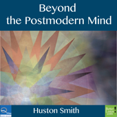 Beyond the Post-Modern Mind