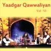Yaadgar Qawwaliyan Vol 6