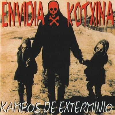 Kampos de Exterminio - Envidia Kotxina