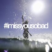 #Imissyousobad (feat. Yalu)