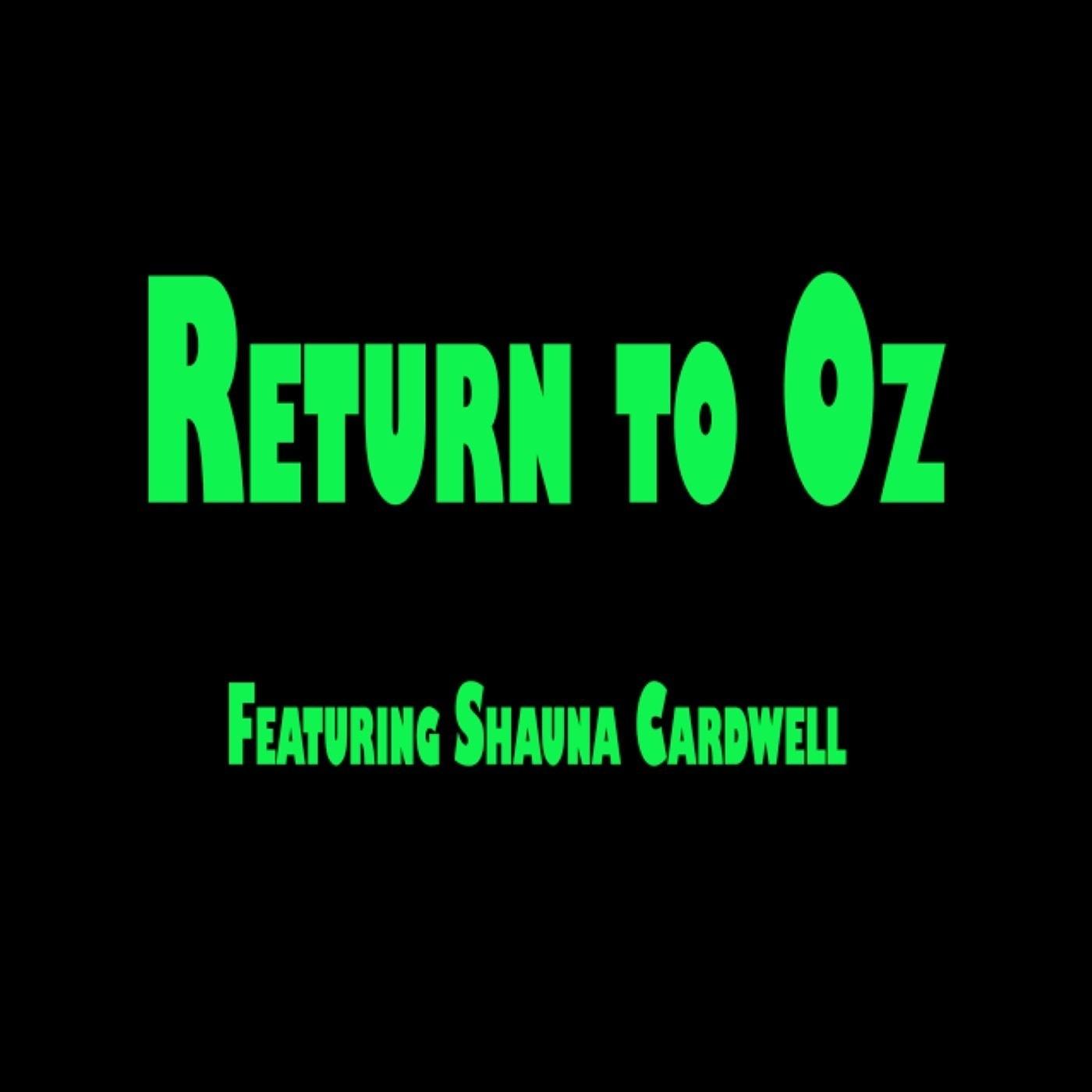 Return to Oz (feat. Shauna Cardwell) - Single